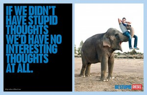 be stupid campaign
